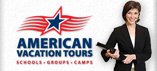 American Vacation Tours - Group Travel Experts for Schools, Groups & Camps